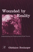 Wounded by Reality