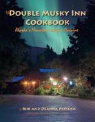 The Double Musky Inn Cookbook