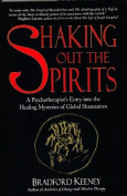 Shaking Out the Spirits