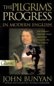 The Pilgrims Progress in Modern English