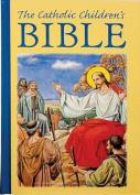 The Catholic Children's Bible,