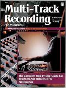 Multi-Track Recording for Musicians