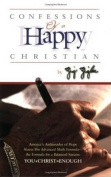 Confessions of a Happy Christian