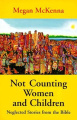 Not Counting Women and Children