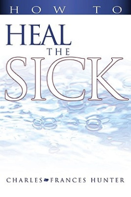 How to Heal the Sick