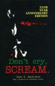 Don't Cry, Scream