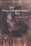 The Near-Johannesburg Boy and Other Poems