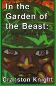 In the Garden of the Beast