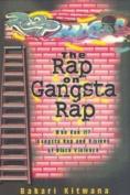 The Rap on Gangsta Rap, Who Run It?