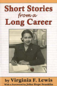 Short Stories from a Long Career