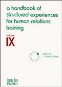 A Handbook of Structured Experiences for Human Relations Training : V. 9