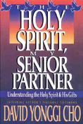Holy Spirit My Senior Partner