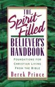 The Spirit-Filled Believer's Handbook