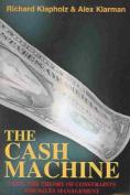 The Cash Machine