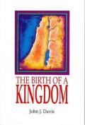 The Birth of a Kingdom