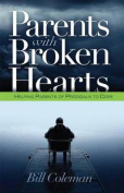 Parents with Broken Hearts