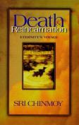 Death and Reincarnation