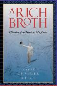 A Rich Broth