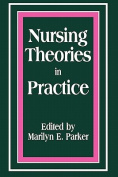 Nursing Theories in Practice