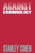 Against Criminology