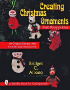 Creating Christmas Ornaments from Polymer Clay