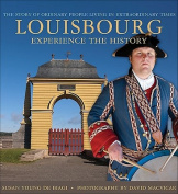 Louisbourg: Experience the History