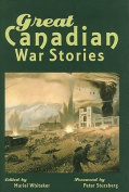 Great Canadian War Stories