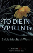 To Die In Spring