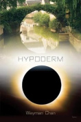 Hypoderm: Notes to Myself