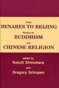 From Benares to Beijing