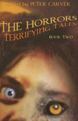 The Horrors: Terrifying Tales
