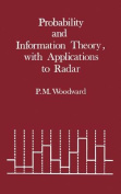 Information and Probability Theory, with Applications to Radar