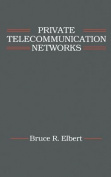 Private Telecommunication Networks