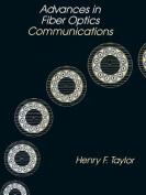 Advances in Fibre Optics Communications