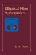 Elliptical Fiber Waveguides