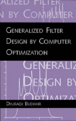 Generalized Filter Design by Computer Optimization