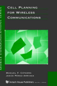 Cell Planning for Wireless Communications