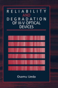 Reliability and Degradation of III-V Optical Devices
