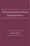 Telecommunications Deregulation
