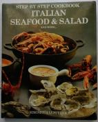 Italian Seafood & Salad and More...