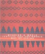 Weaving a World