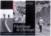 Pilgrimage to Chimayo