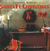 Santa Fe Christmas