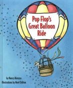 Pop Flop's Great Balloon Ride [Board book]