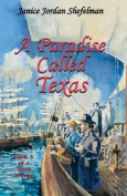 A Paradise Called Texas (Texas Trilogy