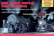 A Guide to North American Steam Locomotives