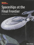 Spaceships at the Final Frontier