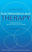 The Practice of Electroconvulsive Therapy