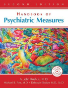 Handbook of Psychiatric Measures (Book for Windows) with CDROM and CD