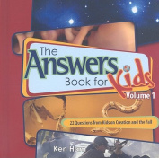 The Answer Book for Kids, Volume 1